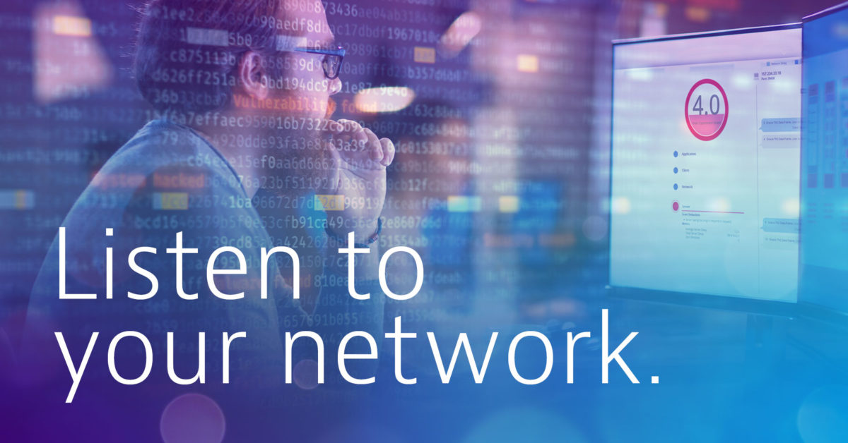 Listen to your network.